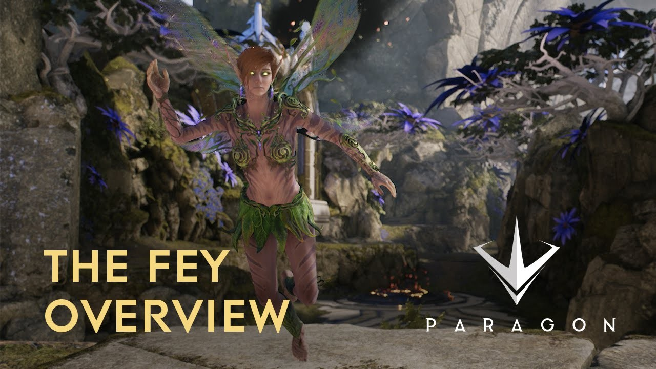 Paragon Fey Overview