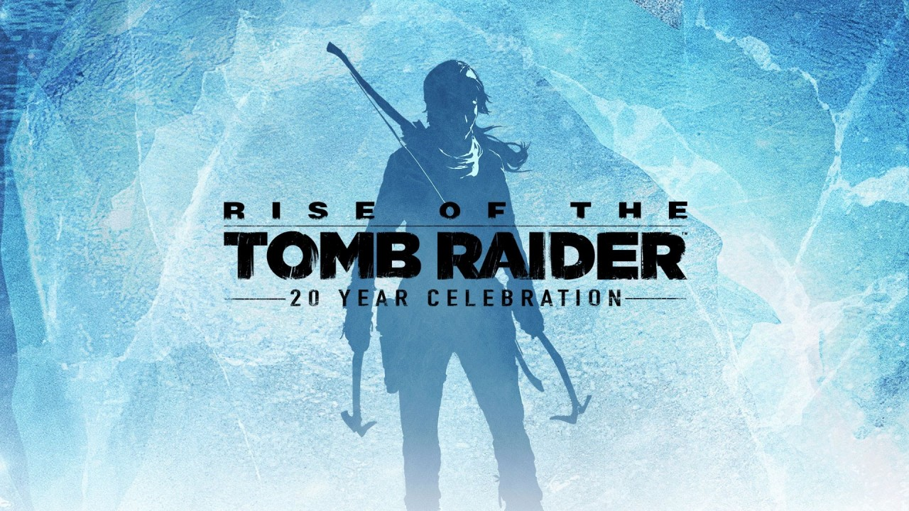 Rise of the Tomb Raider 20th anniversario